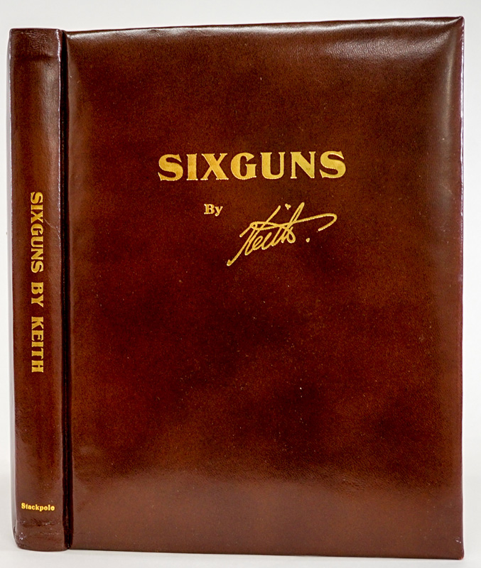 Sixguns by Keith 1955 SIGNED LTD