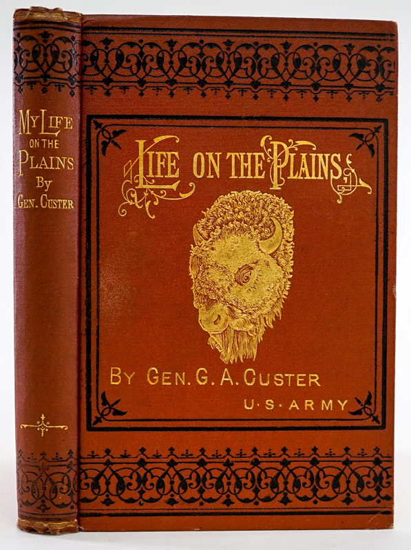 Life on the Plains by Custer 1876